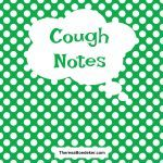 Cough Notes | Episode 42 of Life as it Comes. It took 5 days for my husband to recover from the flu. When he got up, he was walking so slow I wasn't sure he was even moving. In the time it took him to get out of bed and arrive at the table, I was able to make dinner from scratch, as well as whip up a peach pie.