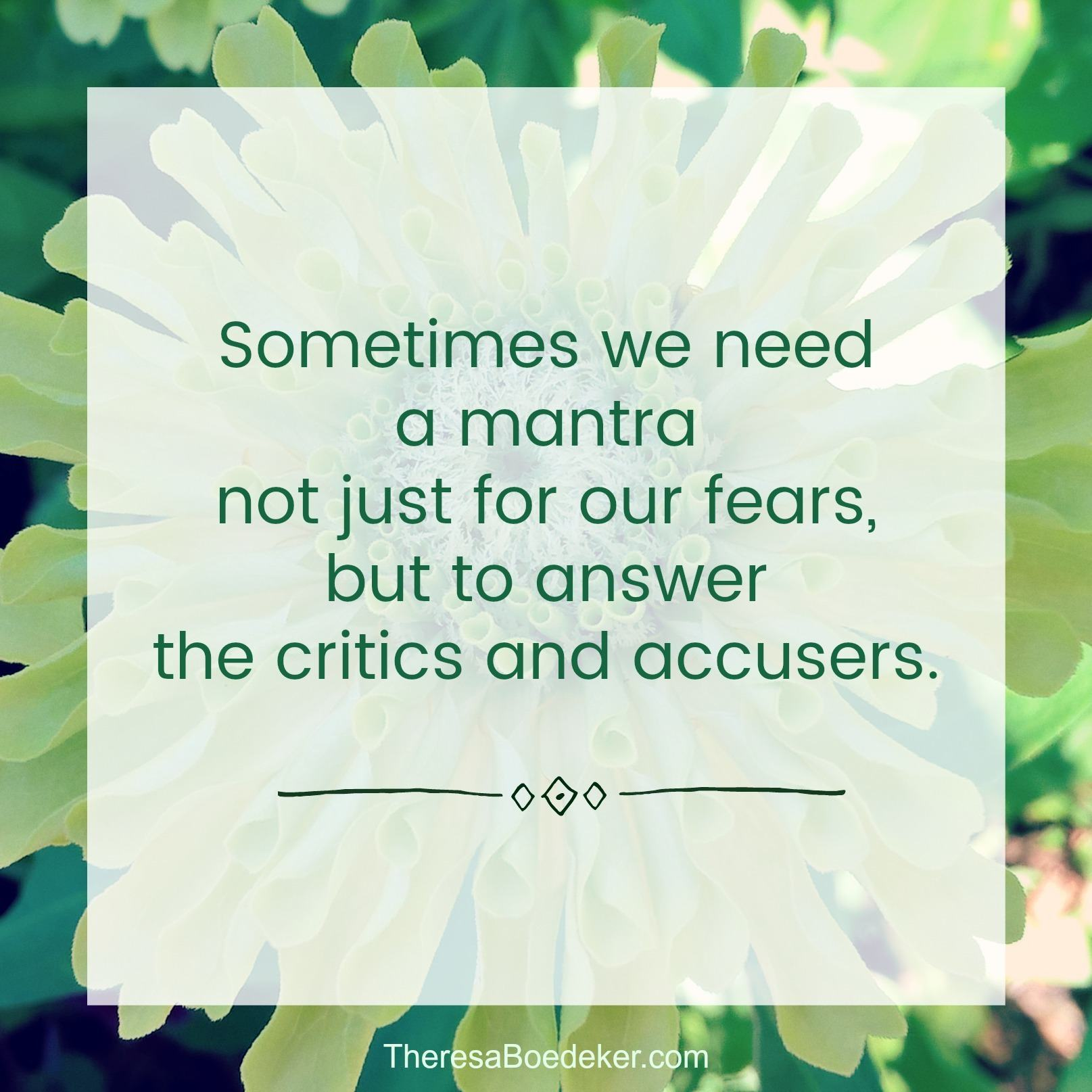 Confronting our fears can be easier with a mantra. Because we all need to be reminded of the truth and whose we are. #Confronting your fears #personal mantra