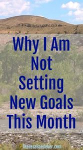 Instead of working on new goals, we sometimes need to keep working on our old goals.