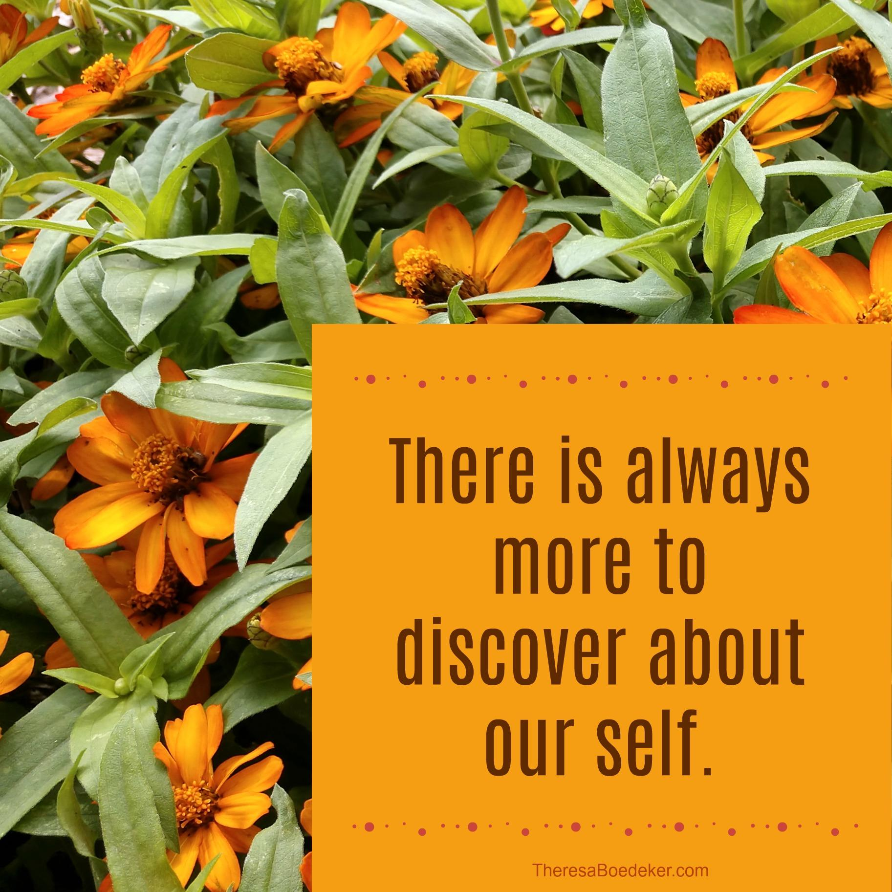 Learning about yourself is an ongoing process because we are multifaceted. Turns out some mistakes turn into good things . . .because you can learn something new about yourself